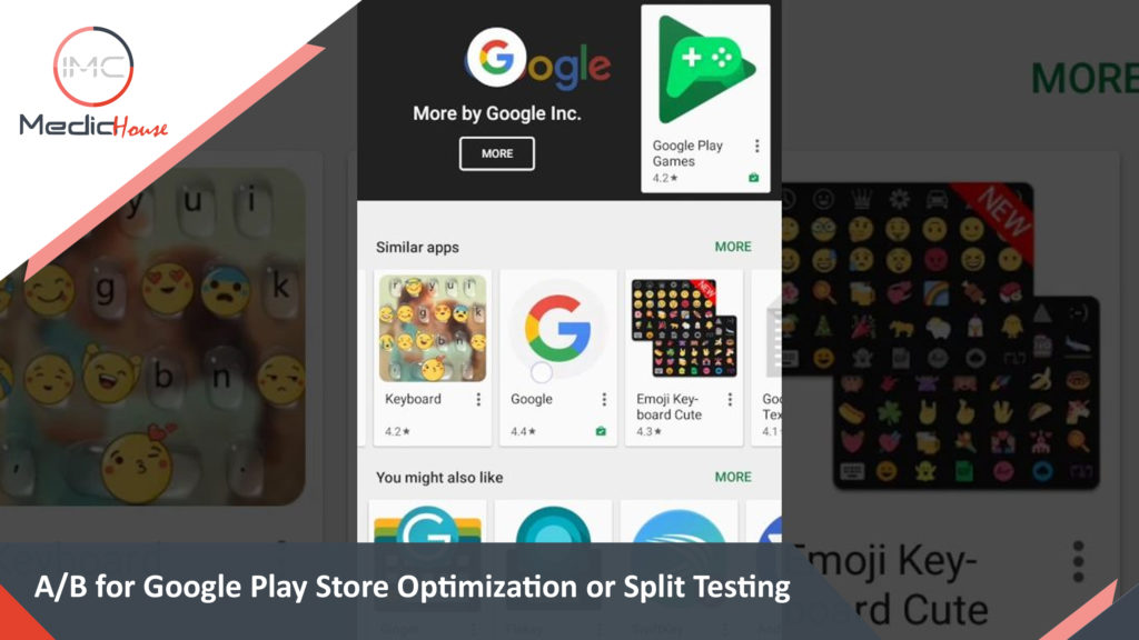 A/B for Google Play Store Optimization or Split Testing