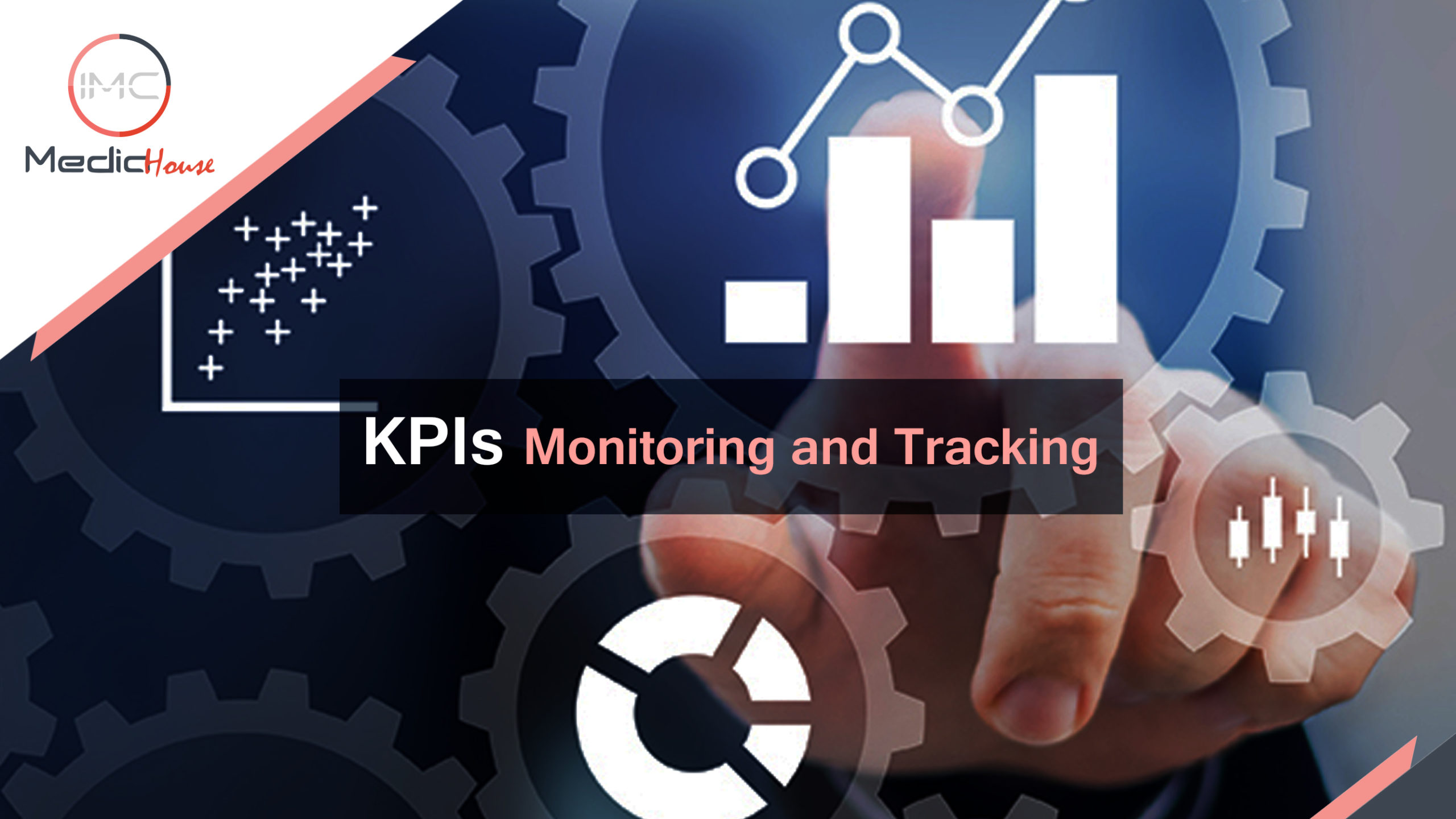 KPIs Monitoring and Tracking